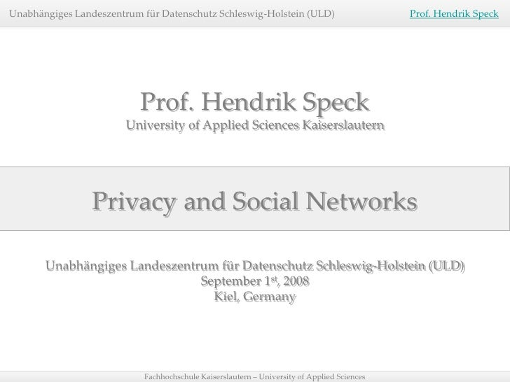 Professor Hendrik Speck - Privacy and Social Networks. 2008