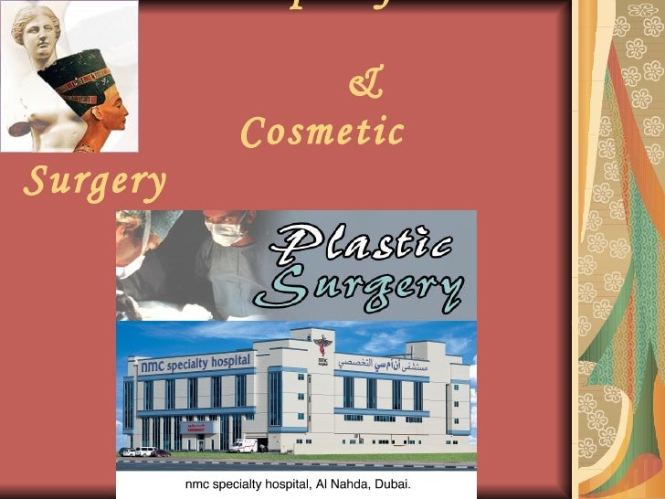 Dept. of Plastic Surgery,NMC Specialty Hospital