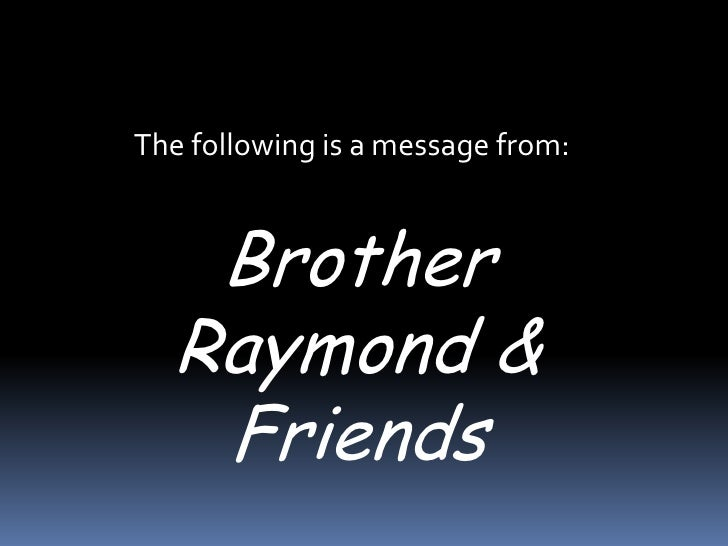 Brother Raymond & Friends