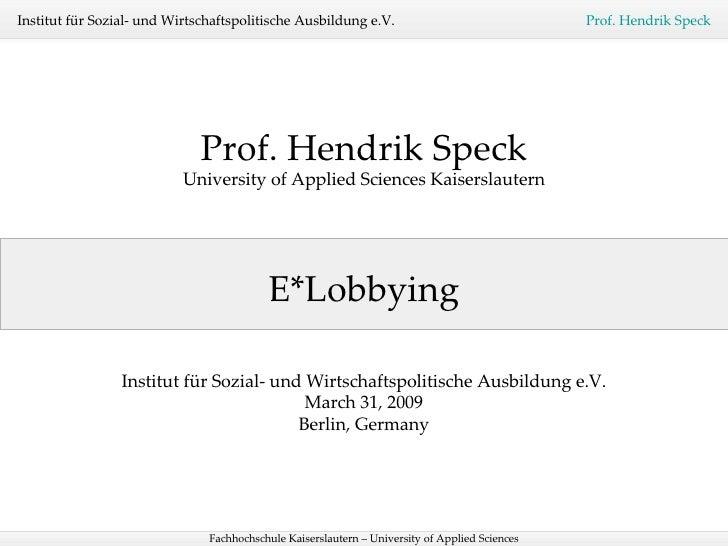 Professor Hendrik Speck - E*Lobbying. Elobbying.