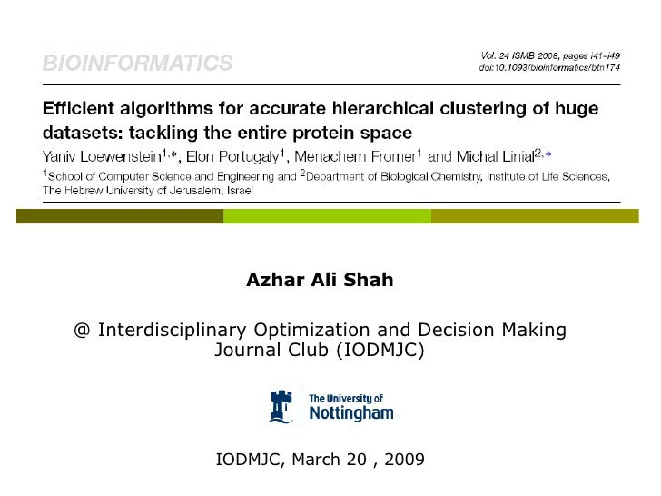 Azhar Ali Shah @ Interdisciplinary Optimization and Decision Making  Journal Club (IODMJC) IODMJC, March 20 , 2009