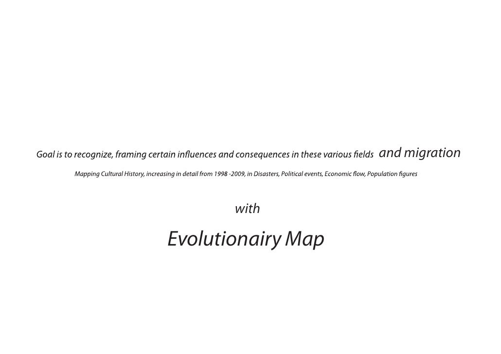 and migration          with  Evolutionairy Map