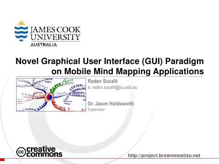 Novel Graphical User Interface (GUI) Paradigm on Mobile Mind Mapping Applications<br />RadenSucalit<br />e: raden.sucalit@...