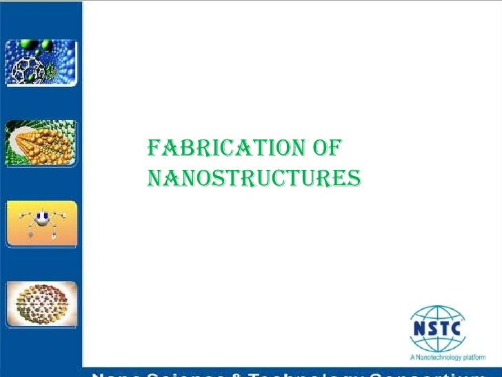 Fabrication of Nanostructures