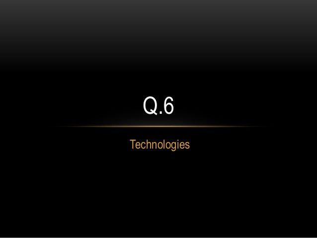 Q.6Technologies
