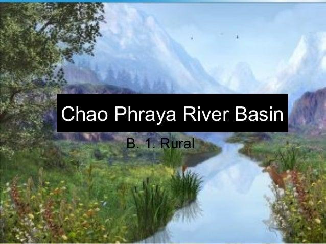 Chao Phraya River BasinB. 1. Rural
