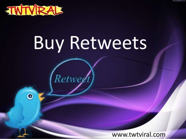 Buy Retweets www.twtviral.com