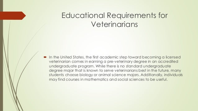 Veterinarian Education Requirements educational requirements for ...