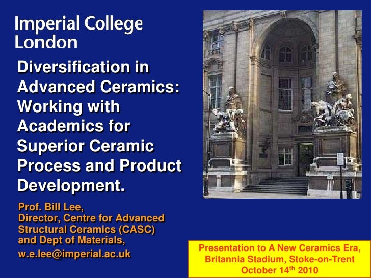 Diversification in Advanced Ceramics: Working with Academics for Superior Ceramic Process and Product Development.<br />Pr...