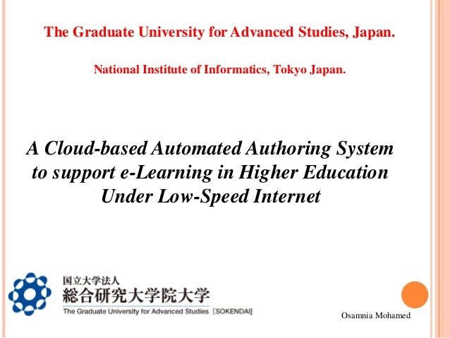 The Graduate University for Advanced Studies, Japan. National Institute of Informatics, Tokyo Japan.  A Cloud-based Automa...