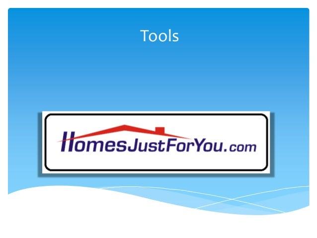 Presentation 31 HomesJustForYou Team tools update
