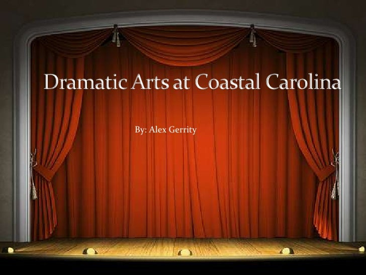 Dramatic Arts Program at Coastal Carolina