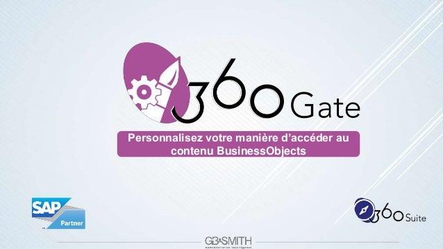 Personnalisez votre manière d'accéder au contenu BusinessObjects