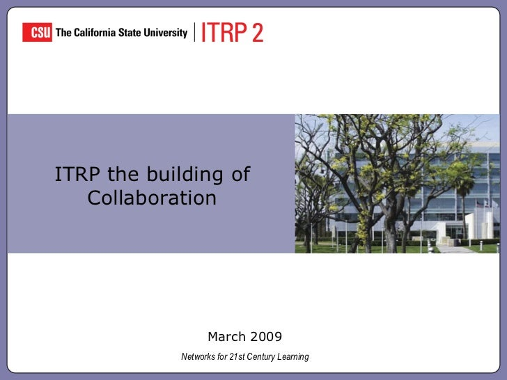 ITRP the building of Collaboration March 2009 Networks for 21st Century Learning levitra   kamagra   viagra  super active