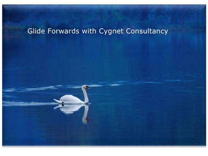 Glide Forwards with Cygnet Consultancy