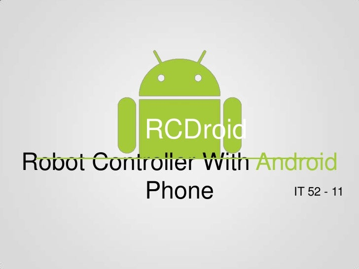 RCDroidRobot Controller With Android          Phone          IT 52 - 11