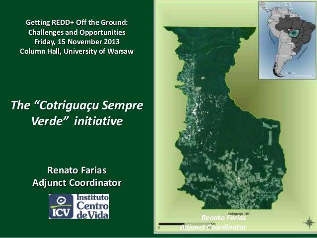 """The """"Cotriguaçu Sempre Verde""""  initiative"""