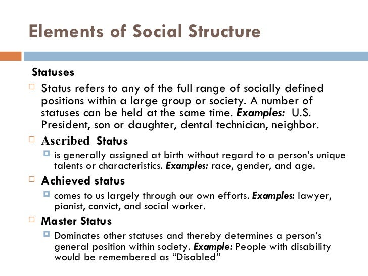 sociology statuses ascribed and achieved Information and translations of ascribed status in the most  that are linked with one's ascribed statuses  an achieved status is a social position a.