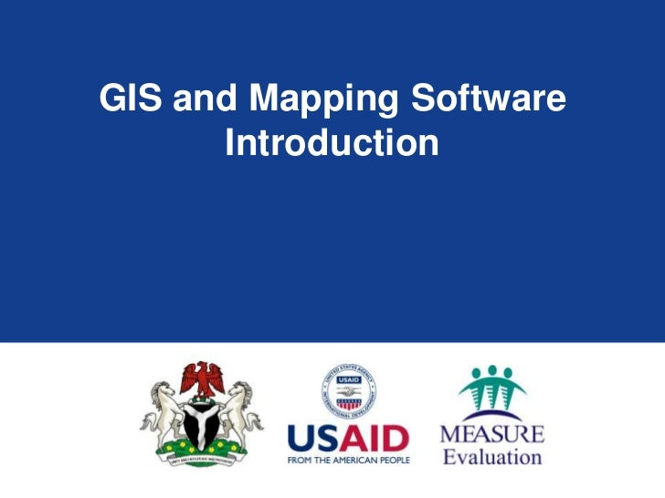 GIS and Mapping Software      Introduction