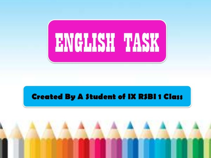 ENGLISH TASKCreated By A Student of IX RSBI 1 Class