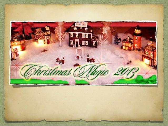 Christmas Magic, 2013