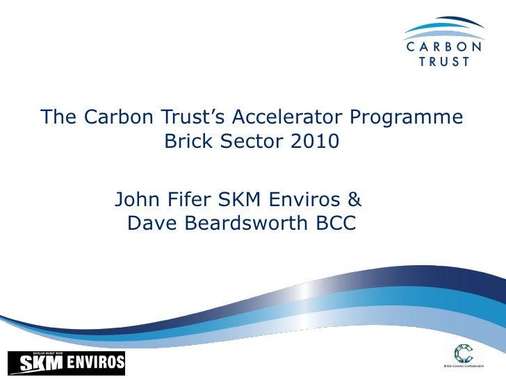David Beardsworth, BCC and John Fifer, SKM Enviros - Greener Ceramics