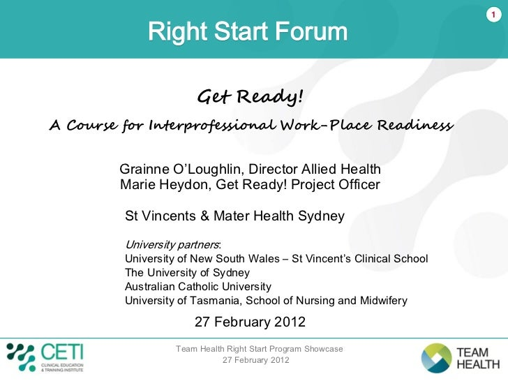 1             Right Start Forum                       Get Ready!A Course for Interprofessional Work-Place Readiness       ...