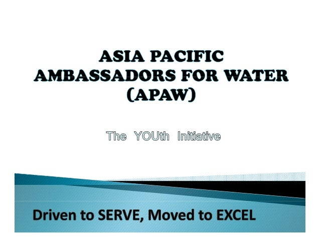 Asia Pacific Ambasador for Water