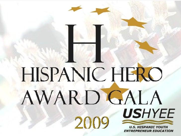 USHYEE Hispanic Hero Gala