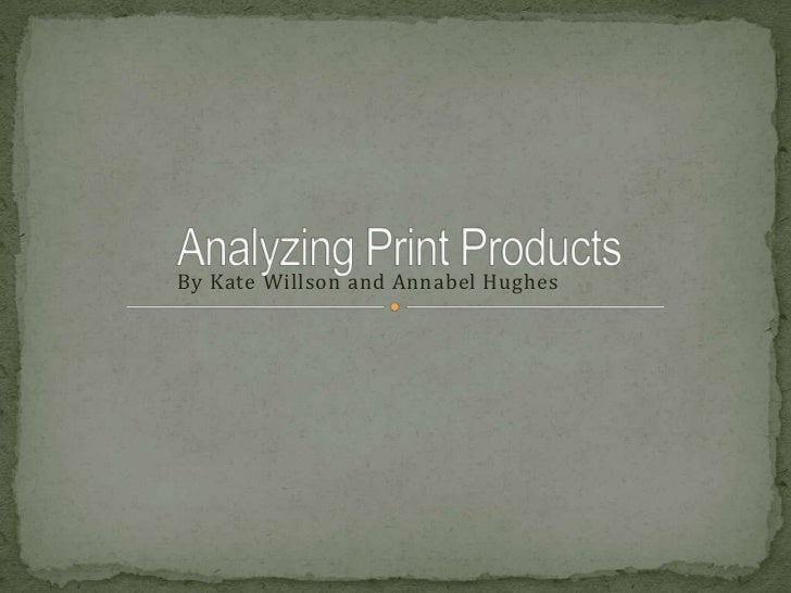 Analyzing Print Products
