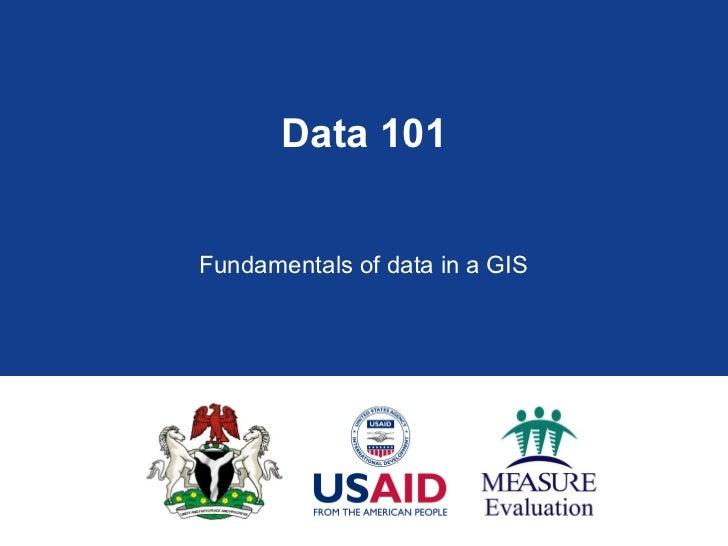 Data 101: Fundamentals of Data in GIS