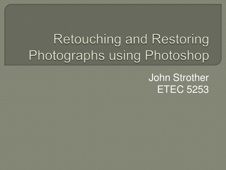 John Strother  ETEC 5253
