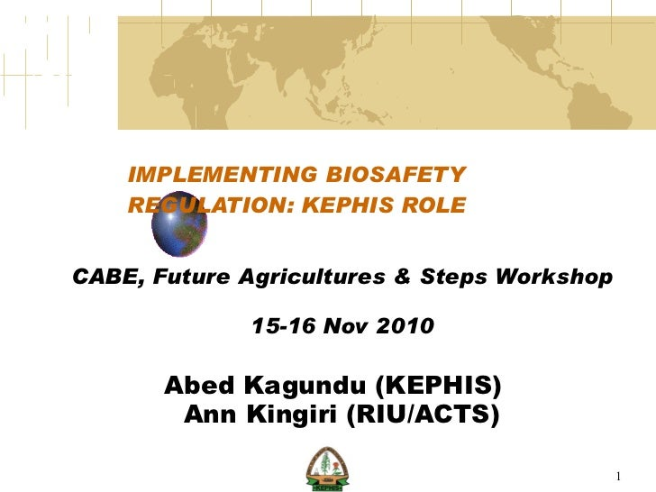 Implementing biosafety regulation: the role of KEPHIS