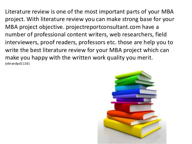 literature review books Literature review for the survey of existing literature, the research papers published in journals, reference books, magazine, internet, government report etc were referred.