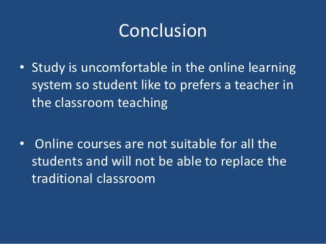 Learning online versus learning in the classroom?