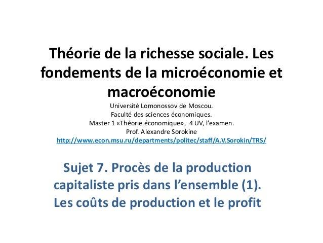 Théorie de la richesse sociale. Les fondements de la microéconomie et macroéconomie Université Lomonossov de Moscou. Facul...