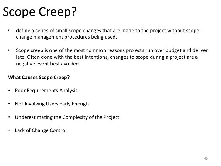 scope creep and scope change control A complete step-by-step guide on how to deal with a scope creep by olga drobysheva, pmp for any project manager out there, scope creep equals disaster and rapid change of plans risk management.