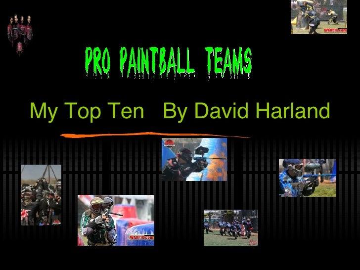 My Top Ten  By David Harland