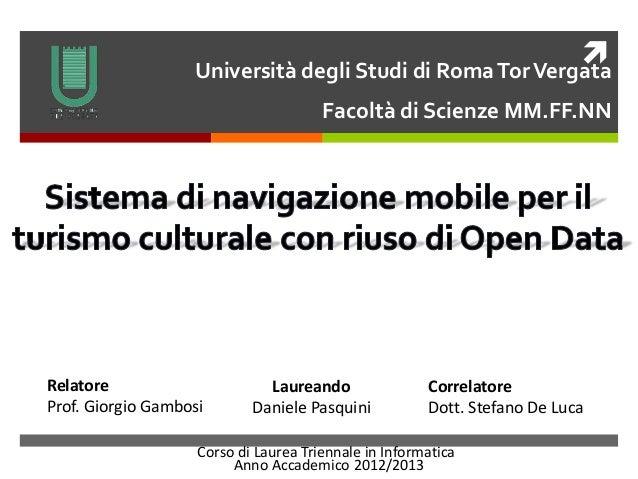 Sistema si navigazione mobile per il turismo culturale con riuso di Open Data