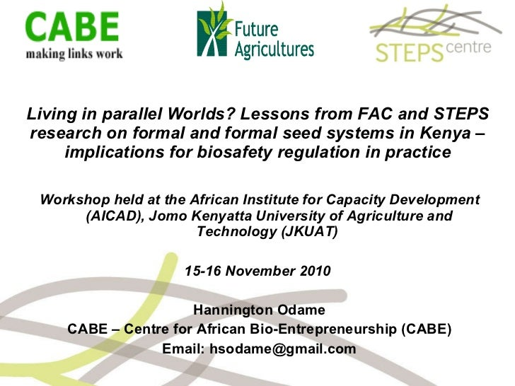 Formal and informal seed systems in Kenya - implications for biosafety regulation