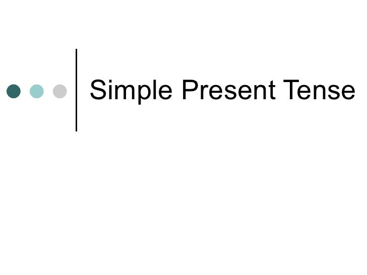 Presentation About Present Simple