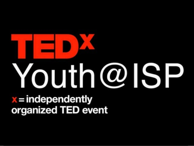 Presentation about TEDxYouth@ISP