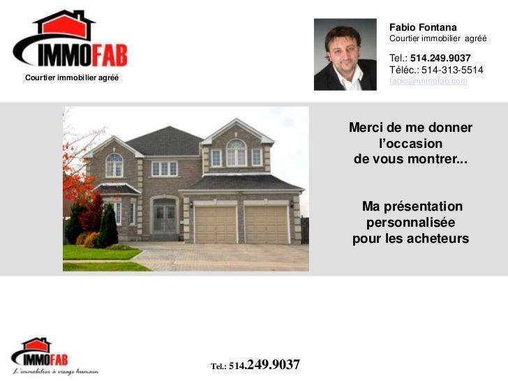 L'achat de votre future maison