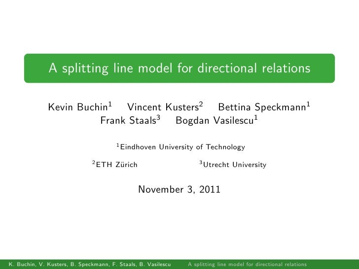 A splitting line model for directional relations              Kevin Buchin1 Vincent Kusters2 Bettina Speckmann1           ...