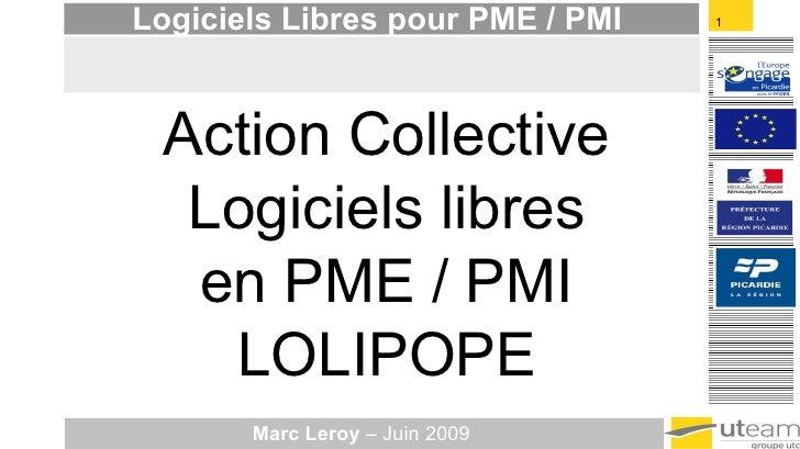 Action Collective Logiciels libres en PME / PMI LOLIPOPE