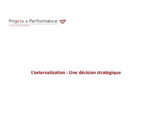 L'externalisation : Une décision stratégique