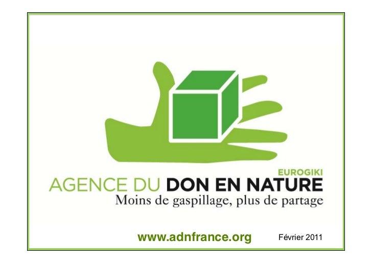 www.adnfrance.org   Février 2011