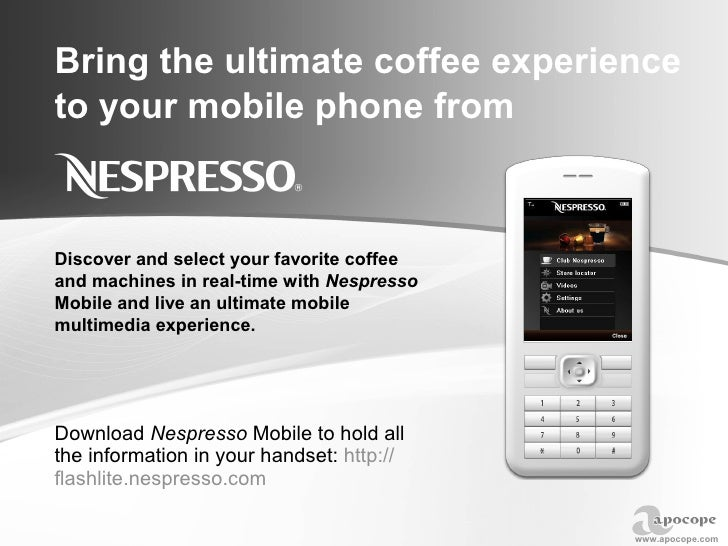 Bring the ultimate coffee experience to your mobile phone from Download  Nespresso  Mobile to hold all the information in ...