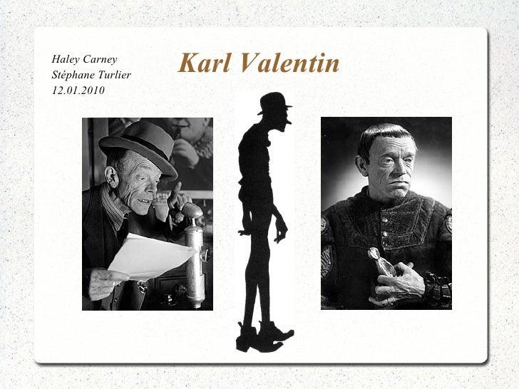 Karl Valentin Haley Carney Stéphane Turlier 12.01.2010