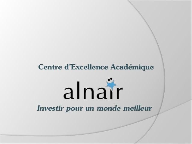 Centre d'Excellence Académique  Investir pour un monde meilleur